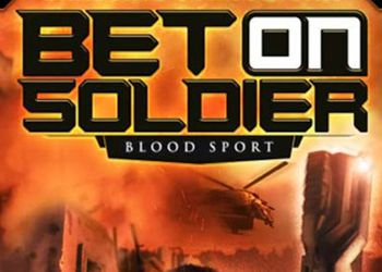 Bet on Soldier: Blood Спорт