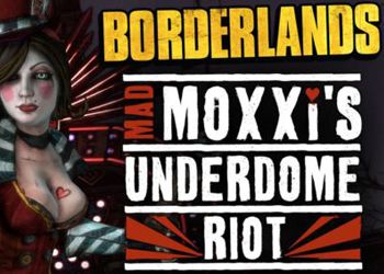 Borderlands: Mad Moxxis Underdome Riot