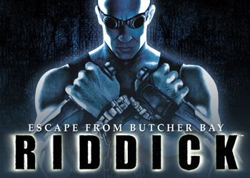 Chronicles of Riddick, The: Escape from Butcher Bay