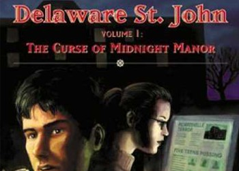 Delaware St. John Volume 1: The Curse of Midnight Manor