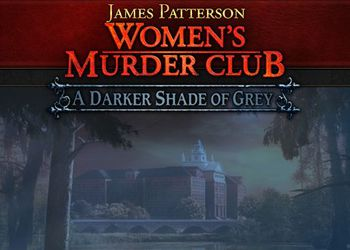 James Pattersons Womens Murder Club: A Darker Shade of Grey