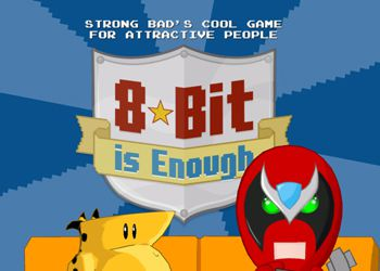 Strong Bads Cool Game for Attractive People: Episode 5 - 8-Bit Is Enough