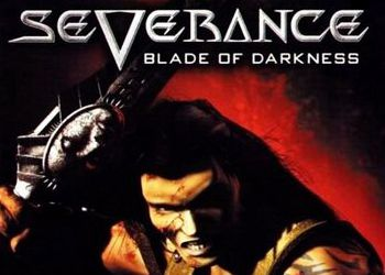 Severance: Blade of Darkness