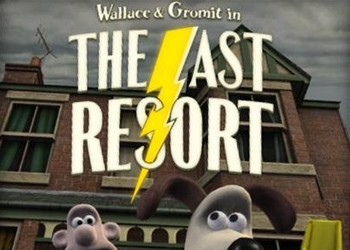 Wallace&Gromits Grand Adventures Episode 2 - The Last Resort