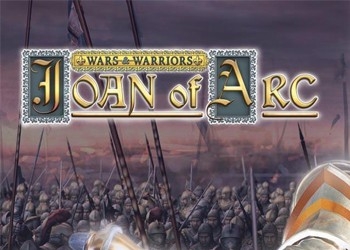 Wars&Warriors: Joan of Arc